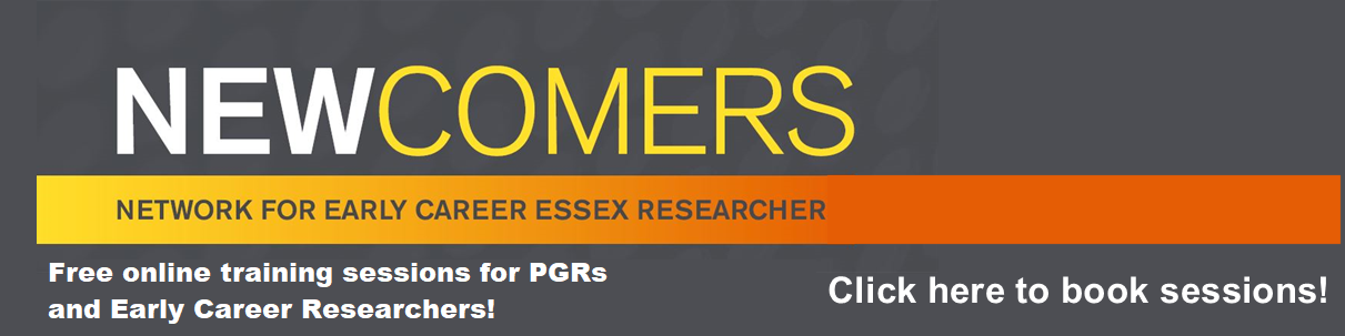 Newcomers - sessions for PGR and early career researchers