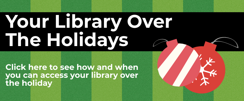 Link to information about holiday closures at the library
