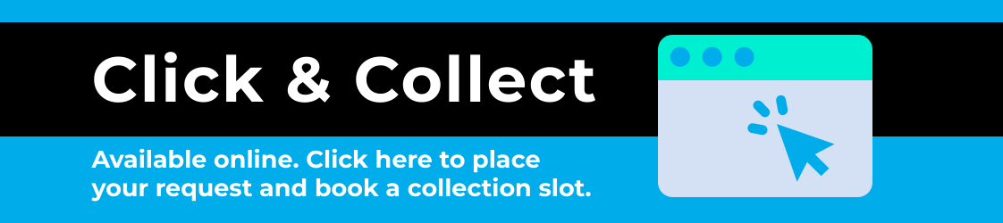 Click and collect for Colchester and Loughton. Click here to place your request and book a collection slot
