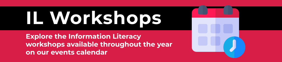 Explore the Information Literacy workshops available throughout the year on our events calendar