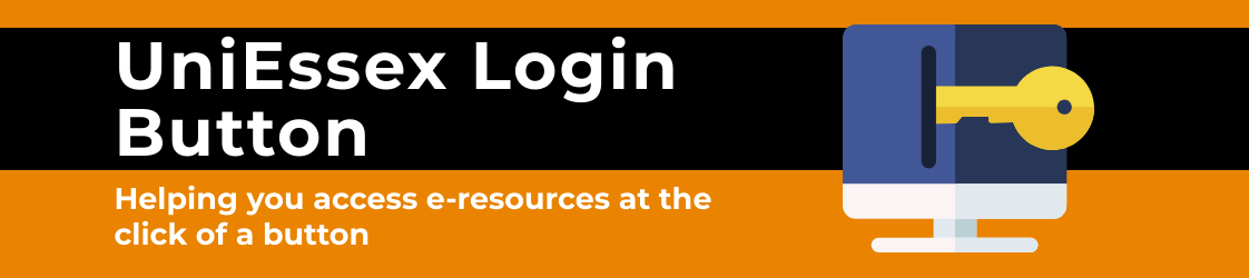 UniEssex log in button. Helping you access e-resources at the click of a button.