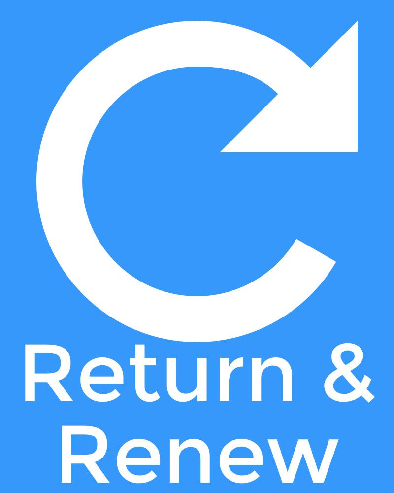 Return & Renew