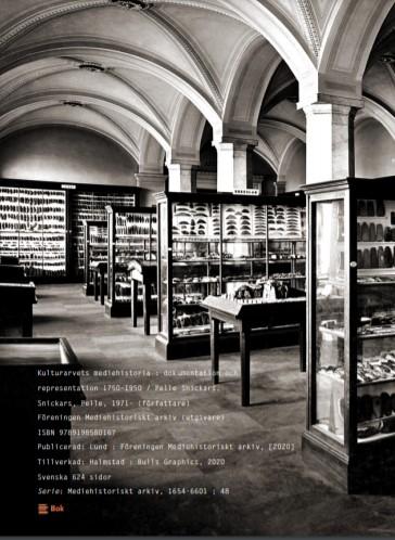 Kulturarvets mediehistoria dokumentation och representation 1750–1950. 2020