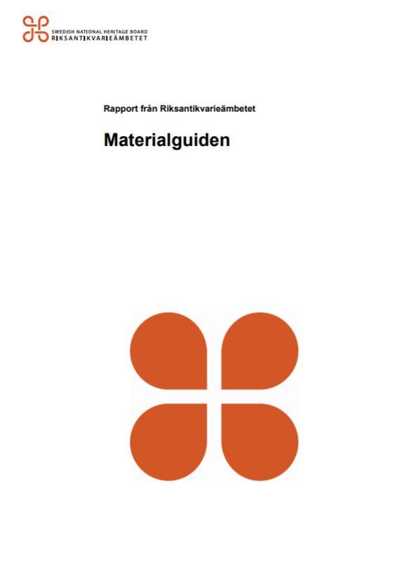 Materialguiden - Rapport från Riksantikvarieämbetet