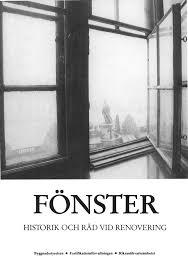 Fönster: historik och råd vid renovering
