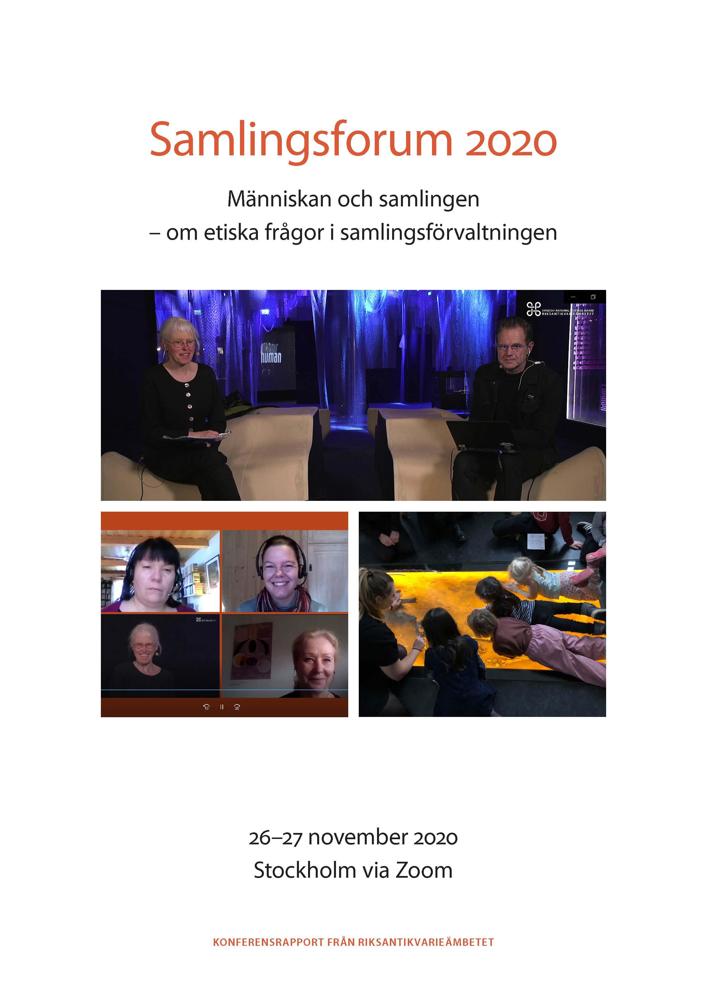 Samlingsforum 2020: människan och samlingen - om etiska frågor i samlingsförvaltningen