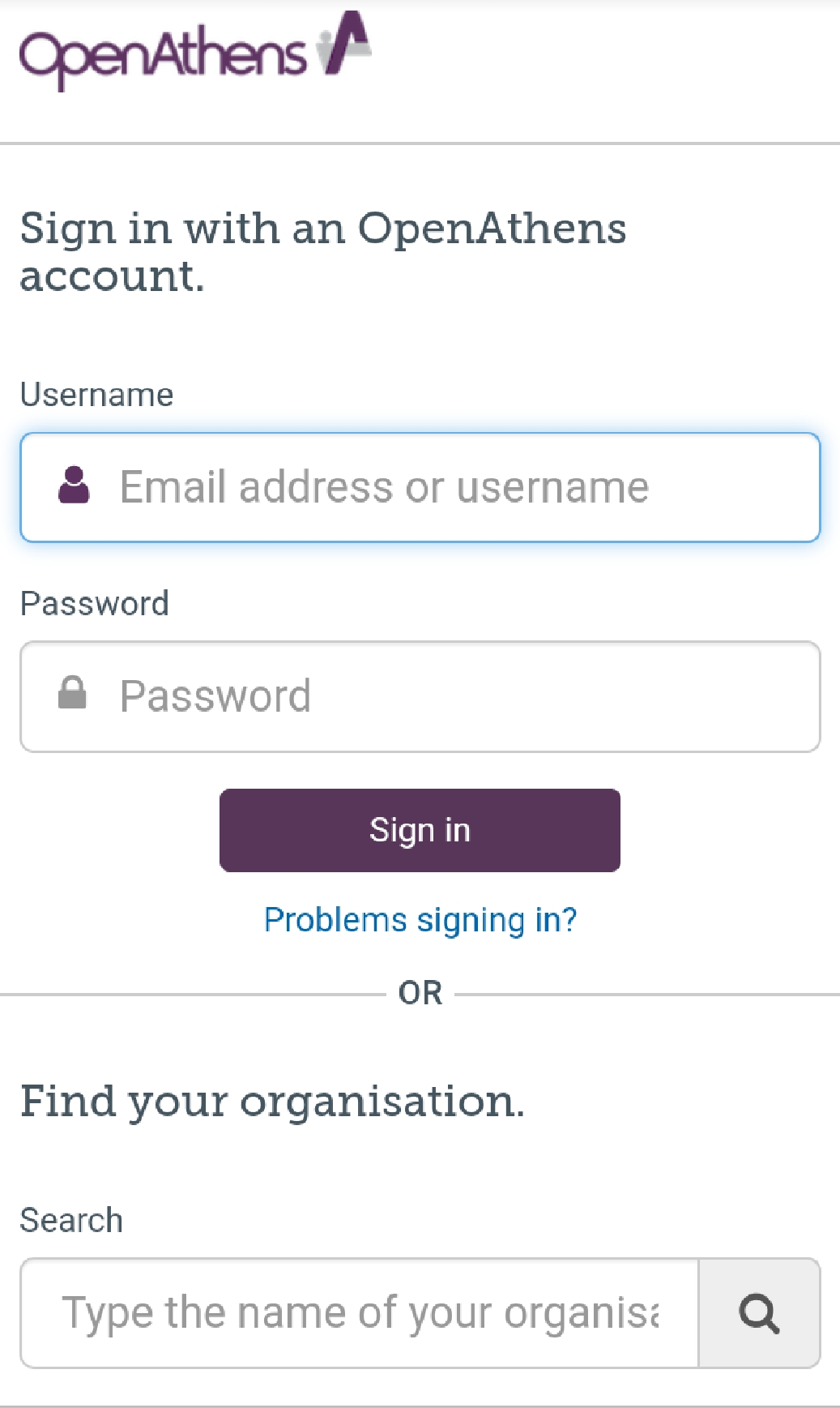 Picture of the OpenAthens log in box. There are two sections. The first section is where users can sign in with an OpenAthens account. The second section is entitled find you organisation. It has a search box where you can search for the name of your institution.