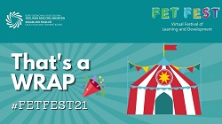 FETFEST That's a wrap poster with circus tent and FETFEST21 hashtag