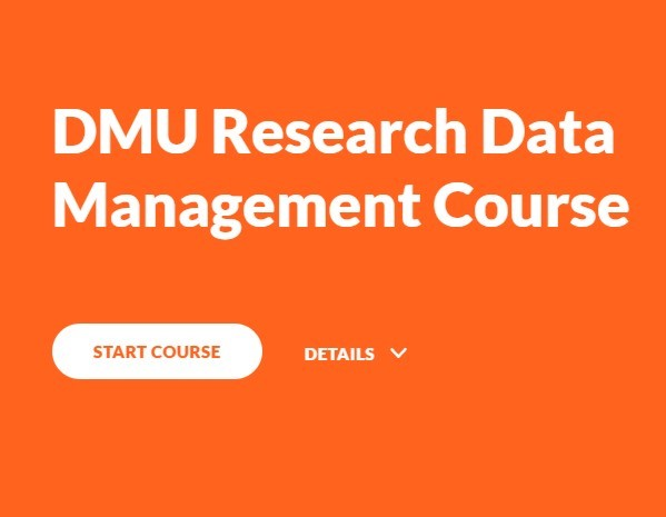 Click to go yo the DMU Research Data Management Course