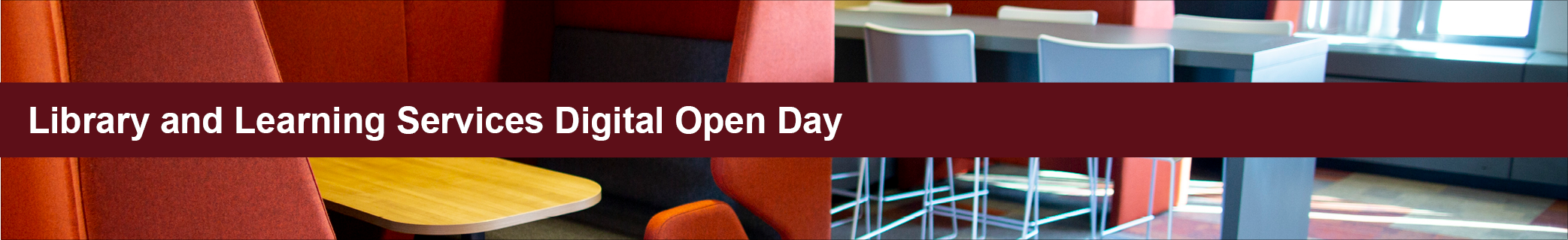 Library and Learning Services DIgital Open Day