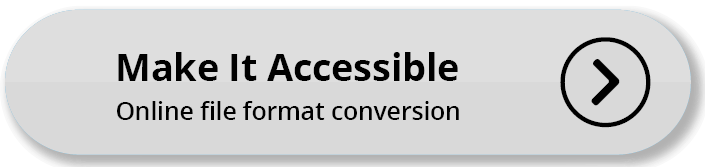 Make It Accessible - Online alternative format file conversion service